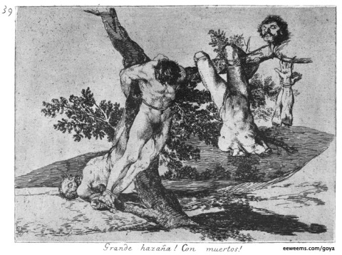 Francisco Goya, Great Deeds Against the Dead